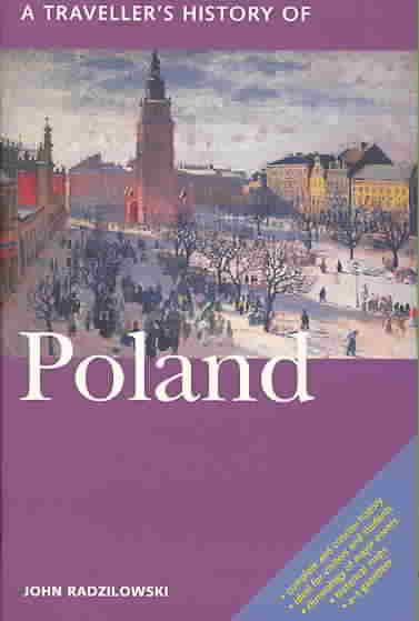 A Traveller's History of Poland By Radzilowski, John